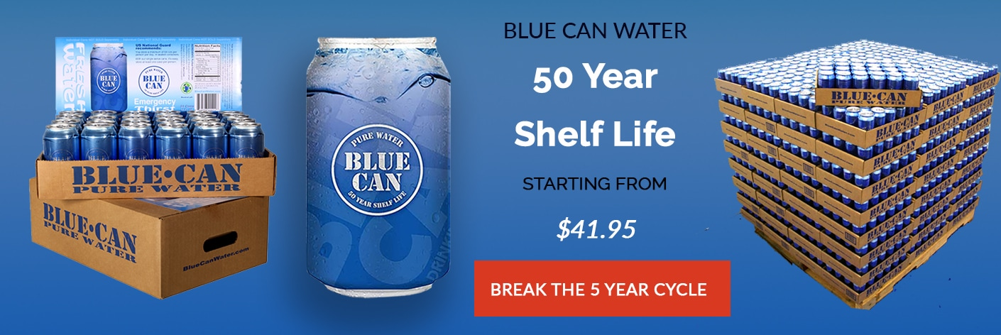 Blue Can Water has a 50 year shelf life!
