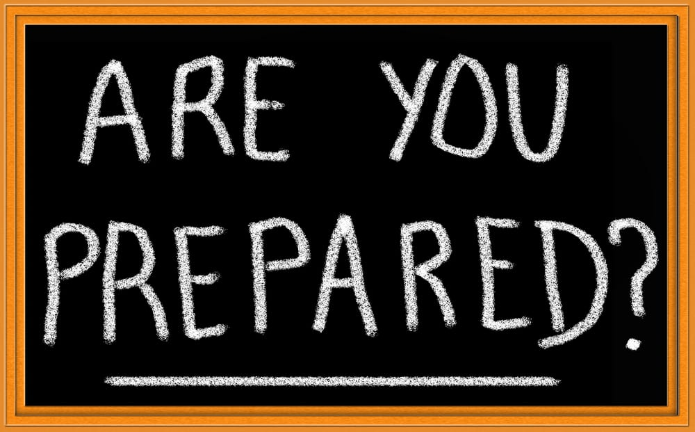 "Chalkboard saying ""Are you Prepared?"""